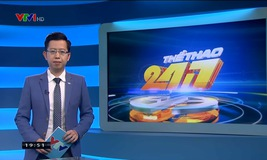 Thể thao 24/7 - 22/3/2019