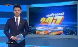 Thể thao 24/7 - 25/3/2019