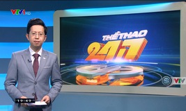 Thể thao 24/7 - 16/4/2019