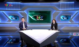 Nhịp đập 360 độ thể thao - 17/4/2019