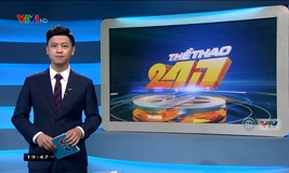 Thể thao 24/7 - 23/4/2019