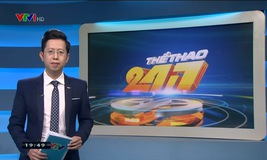 Thể thao 24/7 - 21/5/2019