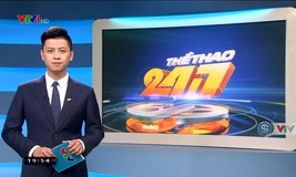 Thể thao 24/7 - 22/5/2019