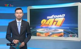 Thể thao 24/7 - 10/6/2019