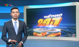 Thể thao 24/7 - 15/7/2019