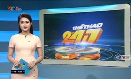 Thể thao 24/7 - 16/7/2019