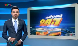 Thể thao 24/7 - 18/7/2019