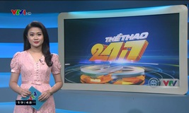 Thể thao 24/7 - 12/8/2019