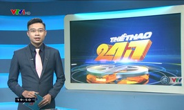 Thể thao 24/7 - 22/8/2019
