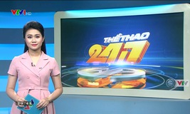 Thể thao 24/7 - 23/8/2019