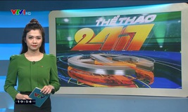 Thể thao 24/7 - 22/01/2020