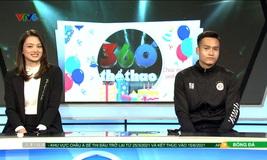 """Bùi Hoàng Việt Anh cùng chuyền hai Nguyễn Thu Hoài với những câu chuyện trong ngày sinh nhật """"360 độ thể thao"""""""