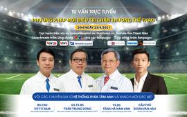 Tư vấn trực tuyến: Phương pháp mới trong điều trị chấn thương thể thao