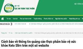 Cảnh báo thông tin quảng cáo sản phẩm Keto Slim, Tận Tâm An, Choles Dios trên một số website