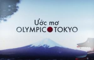 Ước mơ Olympic Tokyo