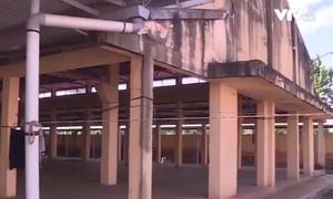 Lãng phí tiền tỷ xây chợ nông thôn ở Đắk Lắk