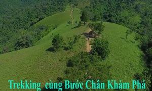 """""""Trekking"""" cung đường Tà Năng - Phan Dũng cùng Bước Chân Khám Phá"""