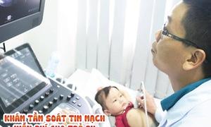 Khám, tầm soát tim mạch miễn phí cho trẻ em tại Bệnh viện Hoàn Mỹ Cửu Long