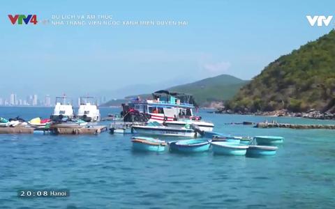 Nha Trang - Viên ngọc xanh miền duyên hải