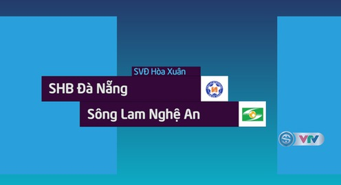 VIDEO: Tổng hợp trận đấu SHB Đà Nẵng 1-3 Sông Lam Nghệ An (Tứ kết lượt đi cúp QG 2018)