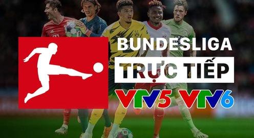 Đài Truyền hình Việt Nam tường thuật trực tiếp các trận đấu giải VĐQG Đức Bundesliga