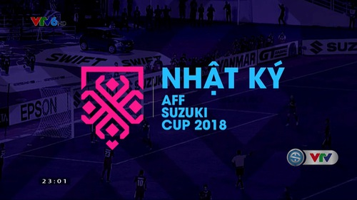 Nhật ký AFF Suzuki Cup 2018 - 17/11/2018
