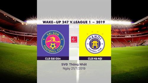 HIGHLIGHTS: CLB Sài Gòn 1-4 CLB Hà Nội (Vòng 17 Wake Up 247 V.League 1 - 2019)