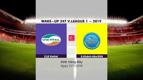 HIGHLIGHTS: CLB Viettel 2-0 S.Khánh Hòa BVN (Vòng 17 Wake Up 247 V.League 1 - 2019)