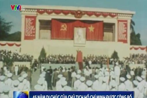 45 năm Di chúc của Chủ tịch Hồ Chí Minh được công bố