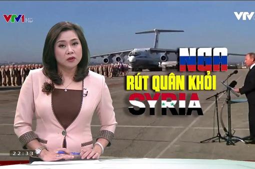Nguyên nhân đằng sau việc Nga tuyên bố rút quân khỏi Syria là gì?
