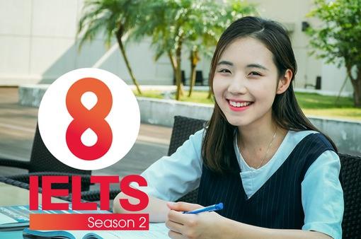 Nhanh tay đăng ký tham gia 8 IELTS mùa 2