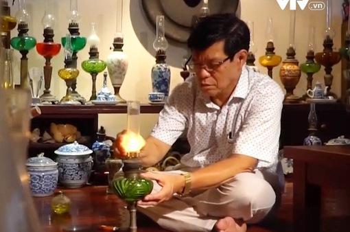 Vị bác sỹ đam mê sưu tập đèn dầu cổ