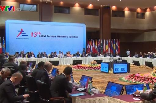Hội nghị Bộ trưởng Ngoại giao ASEM: Tăng cường đối thoại và hợp tác duy trì hòa bình