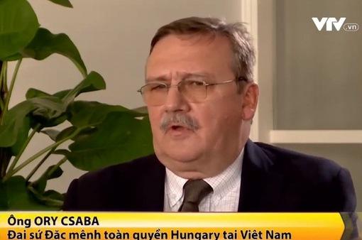 Những thành tựu nổi bật trong quan hệ song phương Việt Nam - Hungary