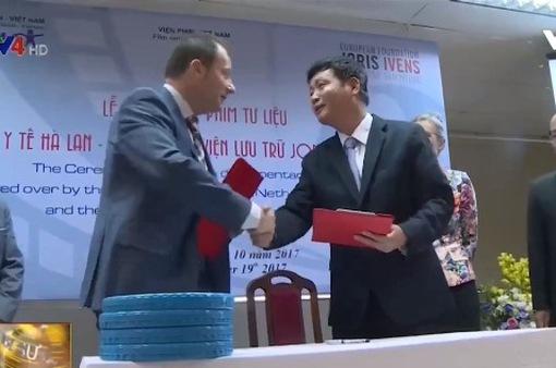 Hà Lan trao tặng Việt Nam 33 phim tư liệu quý