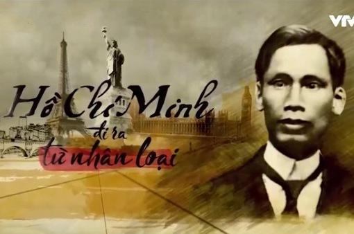 Đón xem phim tài liệu Hồ Chí Minh - Đi ra từ nhân loại (22h45, VTV1)