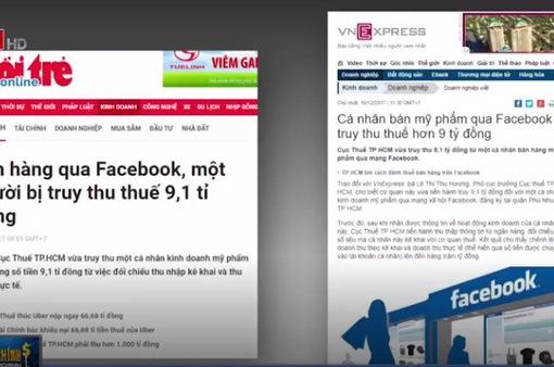 Bán hàng qua Facebook, một người bị truy thu thuế hơn 9 tỷ đồng