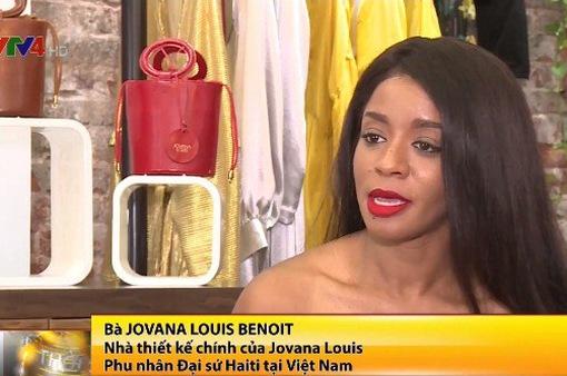 Phu nhân Đại sứ Haiti với các mẫu thiết kế thời trang giao thoa văn hóa
