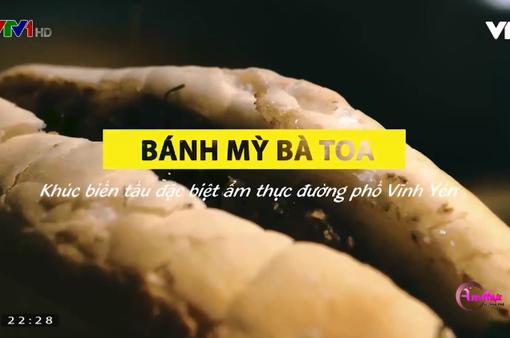Bánh mì bà Toa: Khúc biến tấu của ẩm thực đường phố Vĩnh Yên