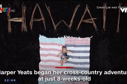 Em bé 5 tháng tuổi đi khắp nước Mỹ