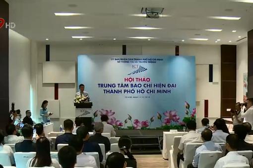 TP HCM sẽ xây dựng Trung tâm báo chí