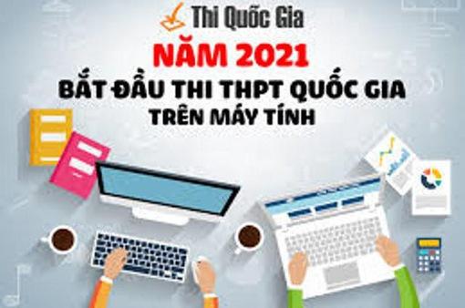 Sẽ tổ chức thi THPT quốc gia trên máy tính từ năm 2021
