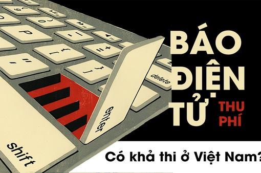 Báo điện tử thu phí - Có khả thi ở Việt Nam?