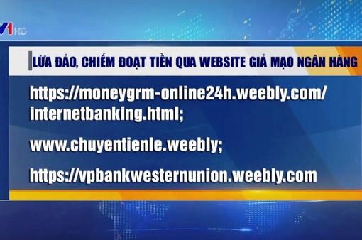 Cảnh báo lừa đảo, chiếm đoạt tiền qua website giả mạo ngân hàng