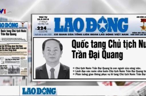 Lễ tang Chủ tịch nước Trần Đại Quang được phản ánh trang trọng trên báo chí