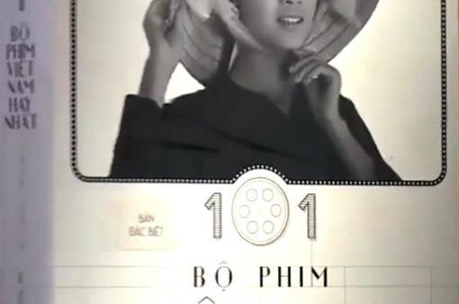 """Nhìn lại điện ảnh Việt Nam qua """"101 bộ phim hay nhất"""""""