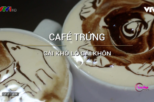 Thưởng thức cà phê trứng chuẩn vị tại Hà Nội