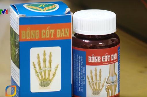 """Xương khớp ông Bồng: """"Hô biến"""" sản phẩm thực phẩm chức năng thành """"thần dược"""""""