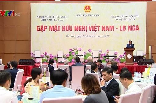 Gặp mặt hữu nghị Việt Nam - Liên bang Nga