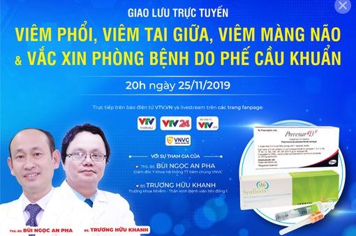 Đón xem TVTT Viêm phổi, viêm tai giữa, viêm màng não & vaccine phòng các bệnh do phế cầu khuẩn (20h, 25/11)